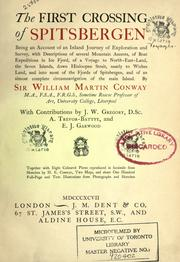The first crossing of Spitsbergen by Conway, William Martin Sir