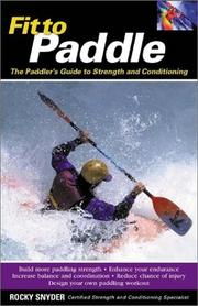 Cover of: Fit to Paddle  | Rocky Snyder