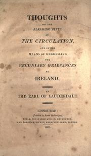 Cover of: Thoughts on the alarming state of the circulation, and on the means of redressing the pecuniary grievances in Ireland