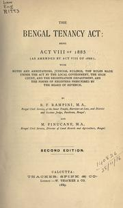 Cover of: The Bengal Tenancy Act: being Act VIII of 1885