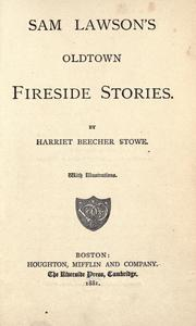 Cover of: Sam Lawson's Oldtown fireside stories