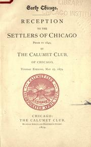 Cover of: Early Chicago by Calumet Club (Chicago, Ill.)