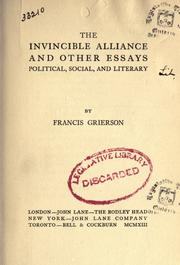 Cover of: The invincible alliance and other essays, political, social, and literary