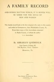 Cover of: A family record, and other matters which, it is hoped, will be good for the souls of men and women