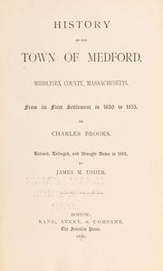 Cover of: History of the town of Medford, Middlesex County, Massachusetts by Brooks, Charles