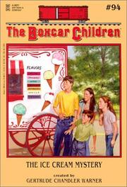 Cover of: The Ice Cream Mystery (Boxcar Children Mysteries) | Gertrude Chandler Warner