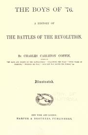 Cover of: The boys of '76: A History Of The Battles Of The Revolution