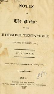 Cover of: Notes on the preface to the Rhemish Testament