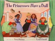 Cover of: The Princesses Have a Ball