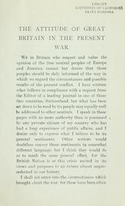 Cover of: The attitude of Great Britain in the present war