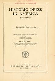 Cover of: Historic dress in America, 1800-1870 by Elisabeth McClellan