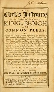 The clerk's instructor in the practice of the Courts of King's Bench and Common Pleas ... by