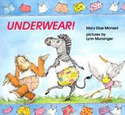 Cover of: Underwear! | Mary Elise Monsell