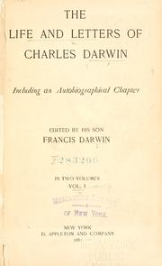 Cover of: The  life and letters of Charles Darwin | Charles Darwin