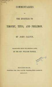 Cover of: Commentaries on the Epistles to Timothy, Titus, and Philemon by Jean Calvin