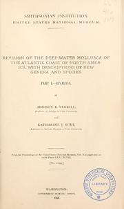 Cover of: Revision of the deep-water mollusca of the Atlantic coast of North America, with descriptions of new genera and species