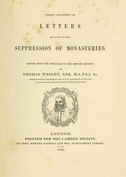 Cover of: Three chapters of letters relating to the suppression of monasteries