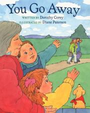 Cover of: You go away | Dorothy Corey