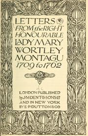 Correspondence by Montagu, Mary Wortley Lady