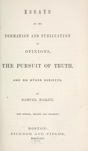Cover of: Essays on the formation and publication of opinions: and on other subjects.