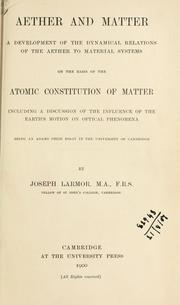 Cover of: Aether and matter | Larmor, Joseph Sir