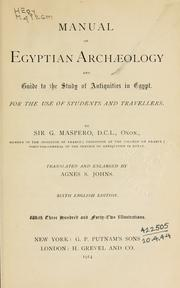 Cover of: Manual of Egyptian archaeology and guide to the study of antiquities in Egypt: for the use of students and travellers.
