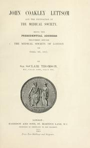 John Coakley Lettsom and the foundation of the Medical society by Thomson, St. Clair Sir