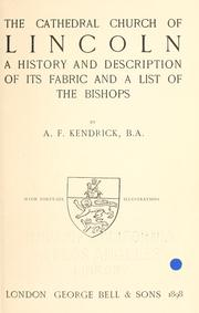 Cover of: The cathedral church of Lincoln