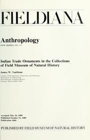 Cover of: Indian trade ornaments in the collections of Field Museum of Natural History by James W. VanStone