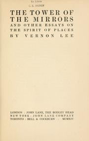 Cover of: The tower of the mirrors: and other essays on the spirit of places