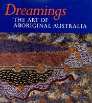 Cover of: Dreamings: The Art of Aboriginal Australia
