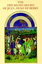 Cover of: The Très riches heures of Jean, Duke of Berry