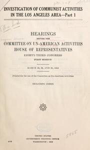 Cover of: Investigation of Communist activities in the Los Angeles area: Hearings
