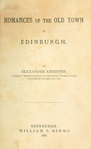 Cover of: Romances of the old town of Edinburgh