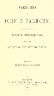Cover of: The works of John C. Calhoun