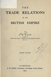 Cover of: The trade relations of the British Empire