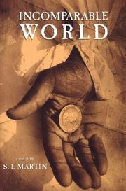 Cover of: Incomparable world | S. I. Martin