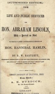 Cover of: The life and public services of Hon. Abraham Lincoln by D. W. Bartlett
