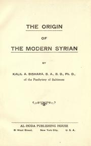 Cover of: The origin of the modern Syrian