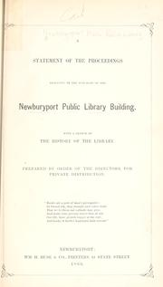 Cover of: A statement of the proceedings resulting in the purchase of the Newburyport Public Library building by Newburyport, Massachusetts. Public Library.