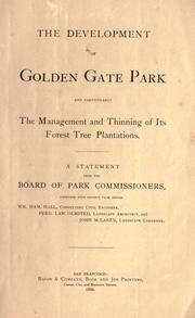 The development of Golden Gate Park by San Francisco (Calif.). Board of Park Commissioners.