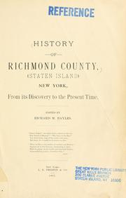 Cover of: History of Richmond County (Staten Island), New York from its discovery to the present time by Richard Mather Bayles