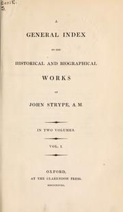 Cover of: A general index to the historical and biographical works