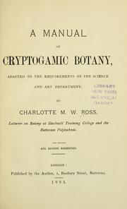 A manual of cryptogamic botany by Charlotte M. W. Ross