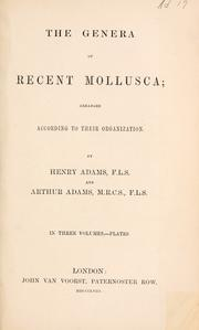 Cover of: The genera of recent Mollusca | Adams, Henry