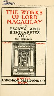 Cover of: The works of Lord Macaulay