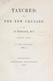 Cover of: Tancred: or, The new crusade.