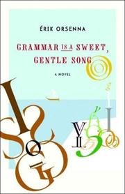 Cover of: Grammar is a gentle, sweet song