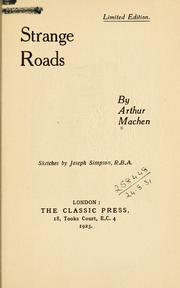 Strange roads, sketches by Joseph Simpson by Arthur Machen