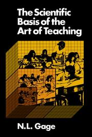 Cover of: The scientific basis of the art of teaching